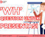 WH Question Melancarkan Presentasi