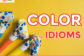 idiom about color